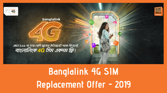 Banglalink 4G SIM Replacement Offer - 2019