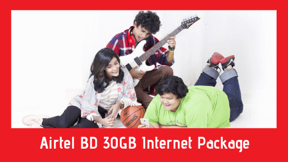 Airtel BD 30GB Internet Package