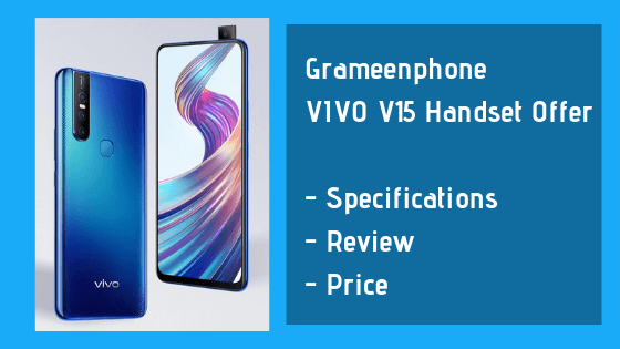 Grameenphone VIVO V15 Handset Offer