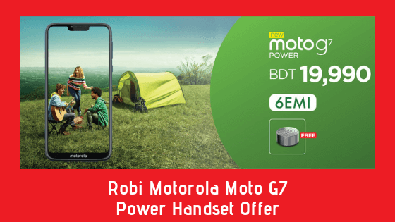 Robi Motorola Moto G7 Power Handset Offer