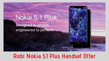 Robi Nokia 5.1 Plus Handset Offer