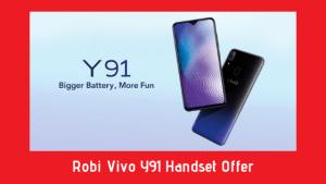 Robi Vivo Y91 Handset Offer