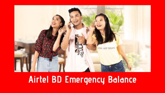 Airtel BD Emergency Balance