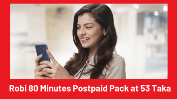 Robi 80 Minutes Postpaid Pack at 53 Taka