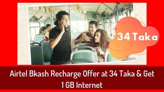 Airtel Bkash Recharge Offer at 34 Taka & Get 1 GB Internet