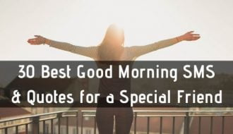 30 Best Good Morning SMS & Quotes for a Special Friend