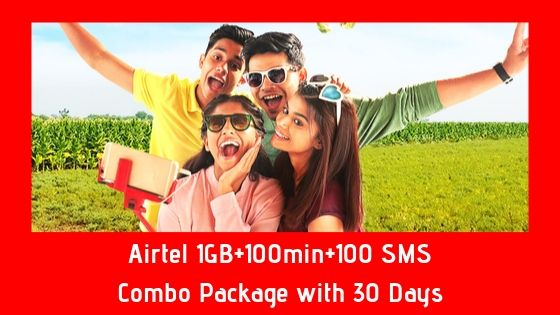 Airtel 1GB+100min+100 SMS Combo Package with 30 Days