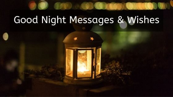 Good Night Messages & Wishes