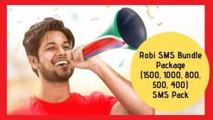 Robi SMS Bundle Package - (1500, 1000, 800, 500, 400) SMS Pack