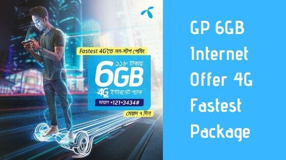GP 6GB Internet Offer - 4G Fastest Package