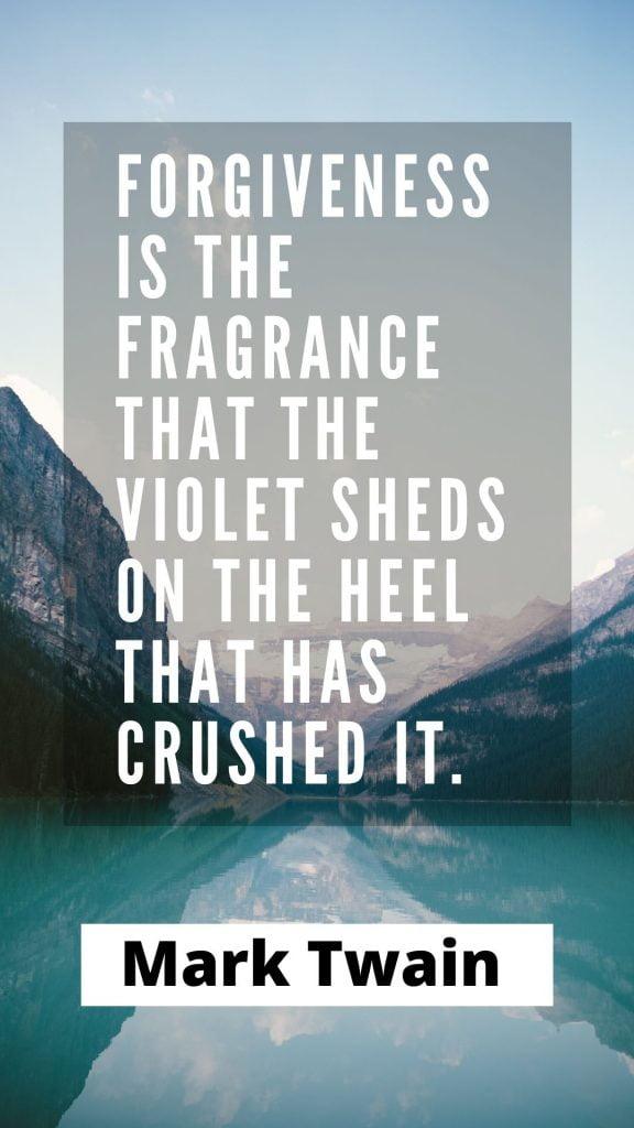 Mark Twain Forgiveness Quotes