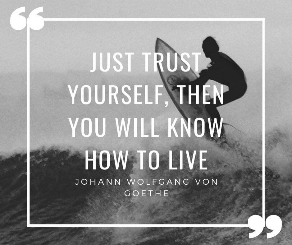 Johann Wolfgang von Goethe Quotes on Trust