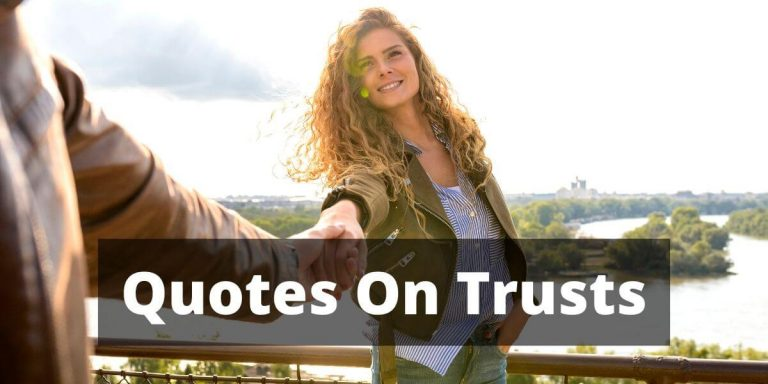 Quotes On Trusts