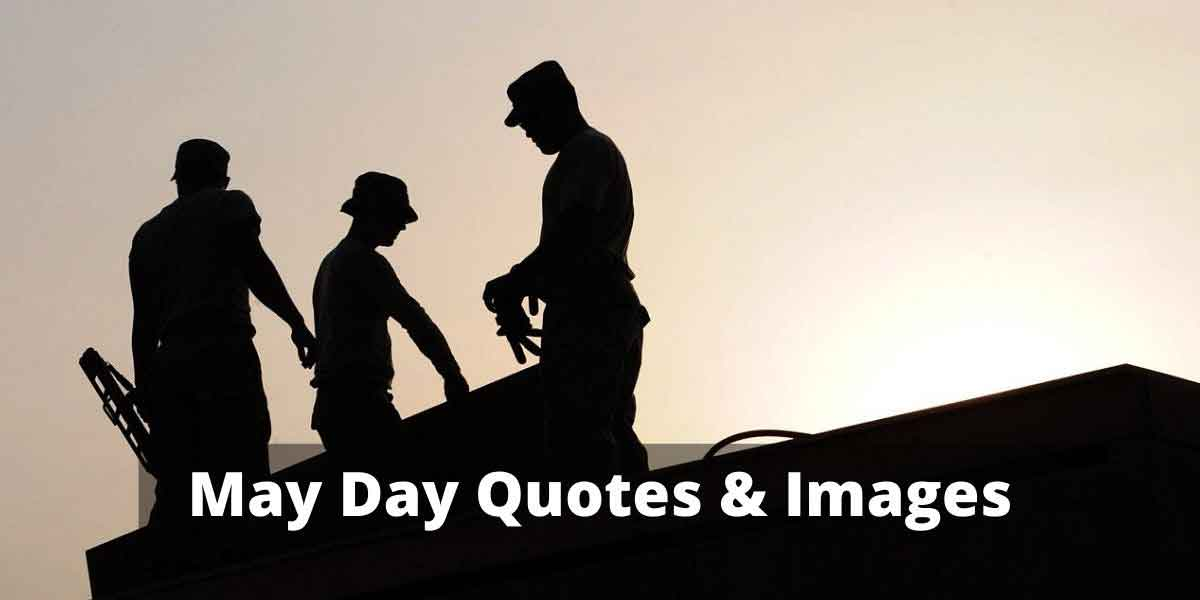 May Day Quotes & Images