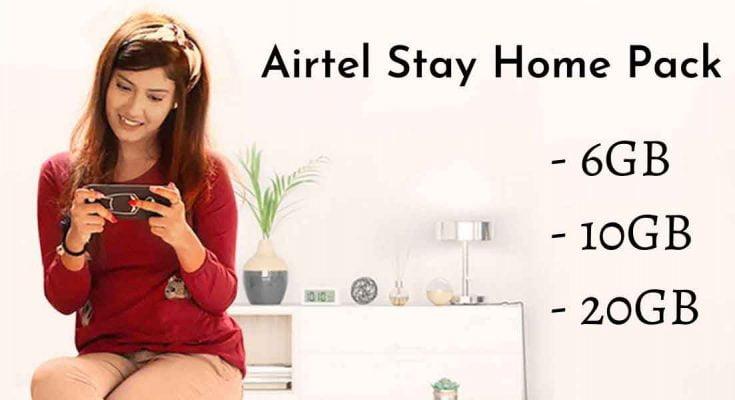 Airtel Stay Home Pack - 6GB, 10GB & 20GB Data Volume