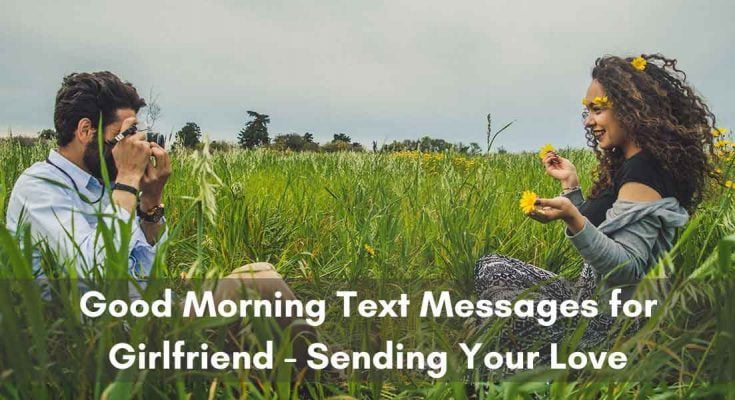 Good Morning Text Messages for Girlfriend - Sending Your Love